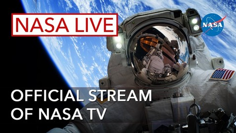 Thumbnail for entry NASA Live: Official Stream of NASA TV