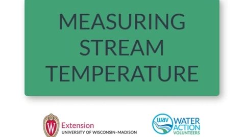 Thumbnail for entry Measuring Stream Temperature