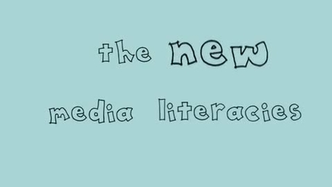 Thumbnail for entry The New Media Literacies