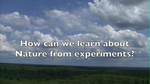 Thumbnail for entry How Can We Learn About Nature From Experiments