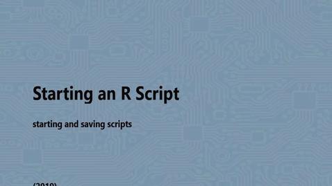 Thumbnail for entry Starting an R Script