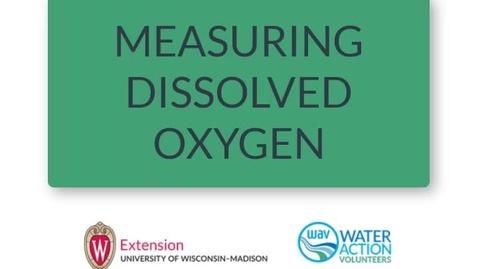 Thumbnail for entry Measuring Dissolved Oxygen