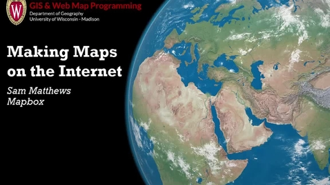 Thumbnail for entry Making Maps On The Internet