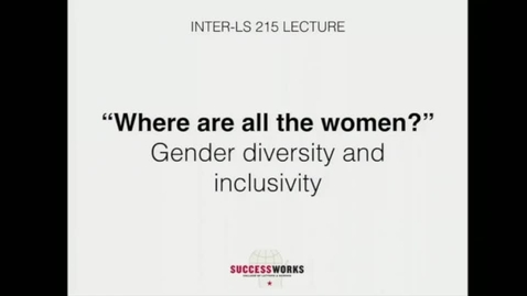 Thumbnail for entry Lecture - Gender diversity and inclusivity (Fall 2019)