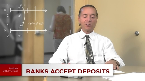 Thumbnail for entry 5.10 Credit and Banking: Banks Accept Deposits