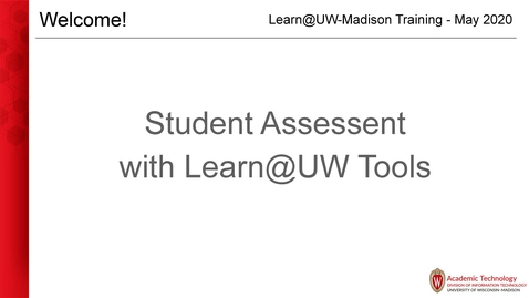 Thumbnail for entry Student Assessment with Learn@UW Tools