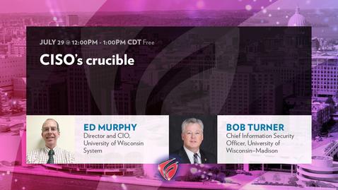 Thumbnail for entry CISO's Crucible