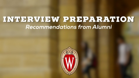 Thumbnail for entry L&S Alumni Recommendations: Interview Preparation