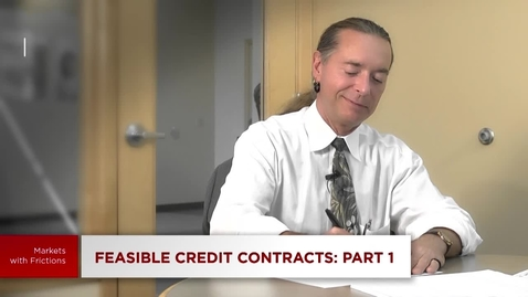 Thumbnail for entry 5.7 Credit and Banking: Feasible Credit Contracts - Part 1