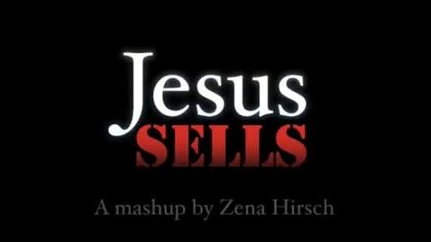Thumbnail for entry Jesus Sells by Zena Elizabeth Hirsch
