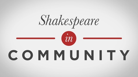 Thumbnail for entry Shakespeare In Community - MOOC Introduction