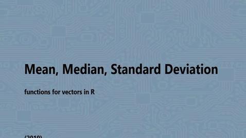 Thumbnail for entry Mean, Median, Standard Deviation