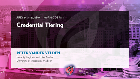 """Thumbnail for entry """"Credential Tiering"""" with Peter Vander Velden"""