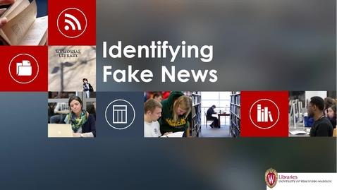 Thumbnail for entry Identifying Fake News
