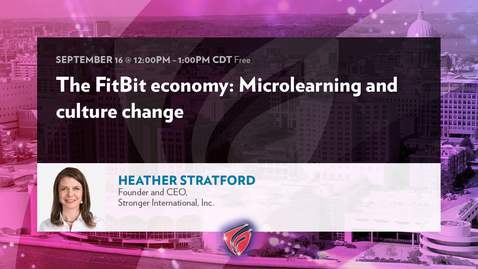 Thumbnail for entry The FitBit Economy MicroLearning and Culture Change