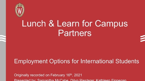 Thumbnail for entry Lunch & Learn for Campus Partners: Employment Options for International Students