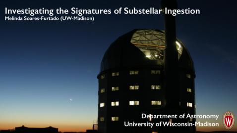 Thumbnail for entry Investigating the Signatures of Substellar Ingestion (Melinda Soares-Furtado)