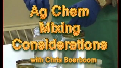 Thumbnail for entry 1.1_001_FV_Ag Chem Mixing Considerations