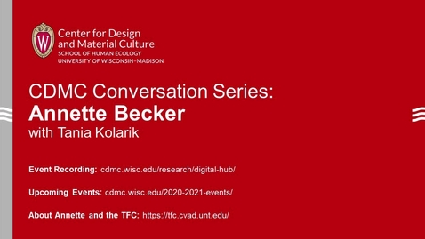Thumbnail for entry CDMC Conversation Series: Annette Becker