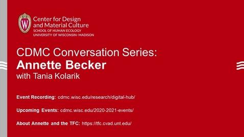 Thumbnail for entry CDMC Conversation Series: Annette Becker