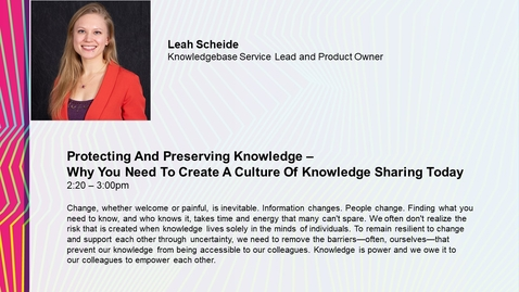 Thumbnail for entry Protecting And Preserving Knowledge – Why You Need To Create A Culture Of Knowledge Sharing Today