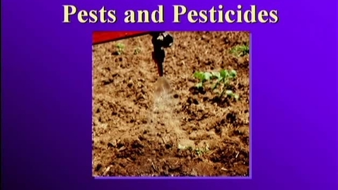 Thumbnail for entry 1.1_002_FV_Pests and Pesticides