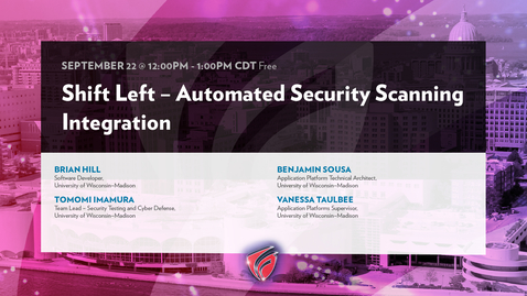 Thumbnail for entry Shift Left- Automated Security Scanning Integration with Brian Hill, Tomomi Imamura, Benjamin Sousa, and Vanessa Taulbee