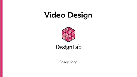 Thumbnail for entry Designing Video Projects - Part 1: Design Principles
