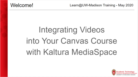 Thumbnail for entry Integrating video into your Canvas course with Kaltura May 13 2020