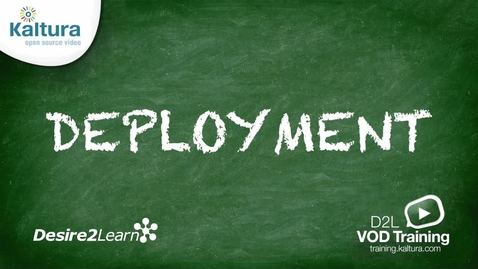 Thumbnail for entry Deployment | Desire2Learn Tutorial