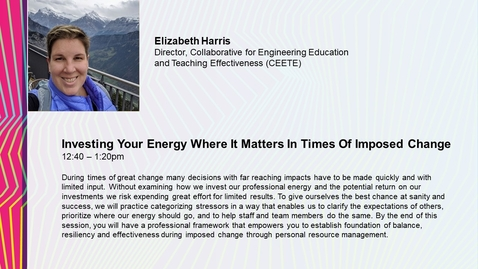 Thumbnail for entry Investing Your Energy Where It Matters In Times of Imposed Change