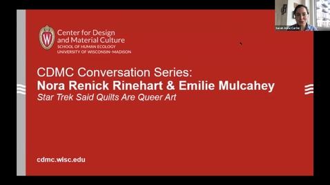 Thumbnail for entry CDMC Conversation Series: Nora Renick Rinehart and Emilie Mulcahey