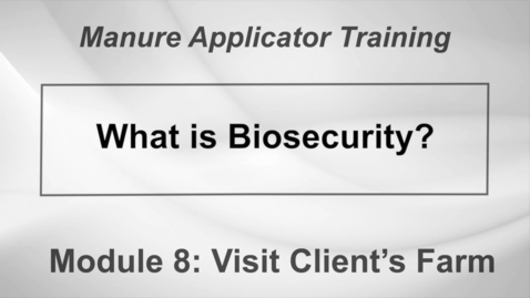 Thumbnail for entry LM_WS_DS_M8-1 What is Biosecurity
