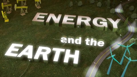 Thumbnail for entry Energy and the Earth