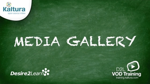 Thumbnail for entry Media Gallery | Desire2Learn Tutorial