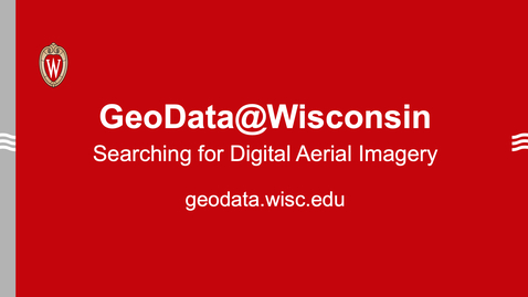 Thumbnail for entry GeoData@Wisconsin: Searching for Digital Aerial Imagery