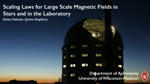 Thumbnail for entry Scaling Laws for Large Scale Magnetic Fields in Stars and in the Laboratory