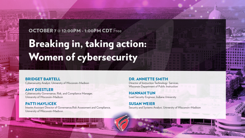 Thumbnail for entry Breaking In, Taking Action Women of Cybersecurity
