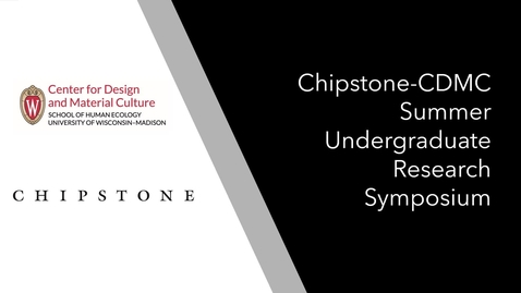 Thumbnail for entry Chipstone-CDMC Undergraduate Research Fellowship Symposium