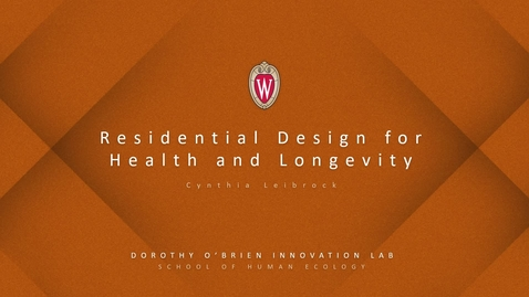 Thumbnail for entry Cynthia Leibrock: Residential Design for Health and Longevity