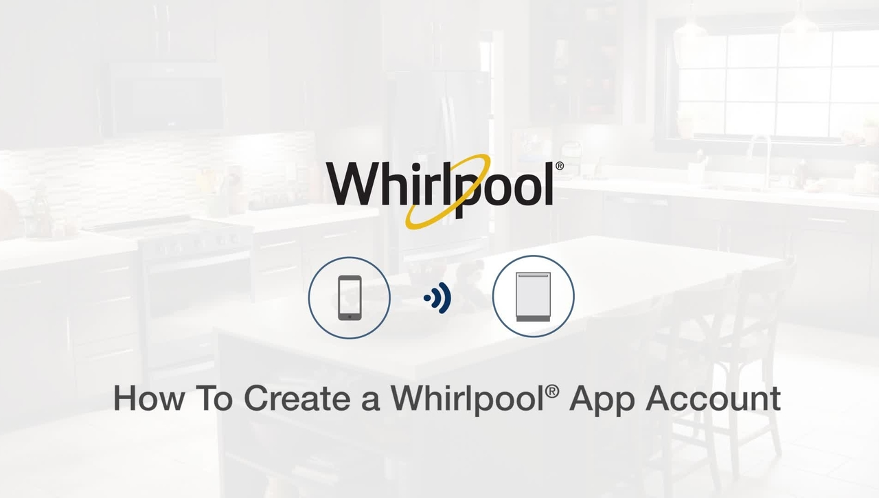 How To Create A Whirlpool® App Account