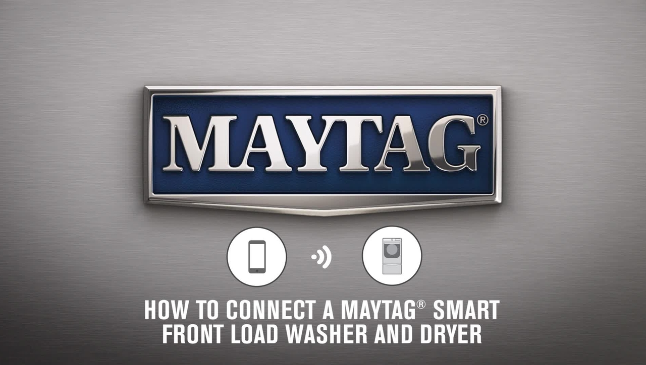 How To Connect A Maytag® Smart Front Load Washer/Dryer