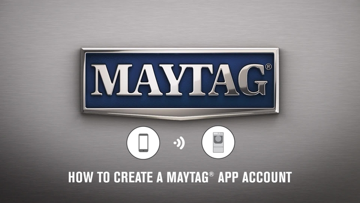 How To Create A Maytag® App Account