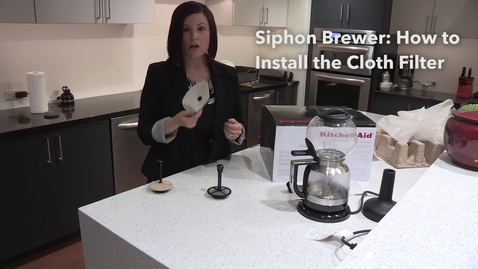 Thumbnail for entry How to Install the Cloth Filter   Siphon Coffee Brewer