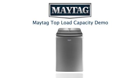 Thumbnail for entry Capacity Demo - Maytag Top Load Laundry