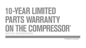 Thumbnail for entry 10-Year Limited Parts Warranty - Maytag Refrigeration