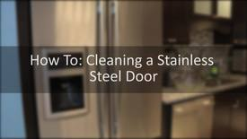 Thumbnail for entry How to Clean a Stainless Steel Appliance Door