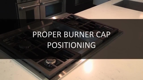 Thumbnail for entry How to Properly Position your Gas Burners and Bases