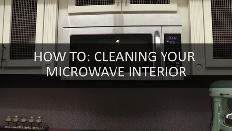 Thumbnail for entry How To- Cleaning  Your Microwave Interior