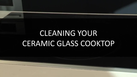 Thumbnail for entry How to Clean your Ceramic Glass Cooktop